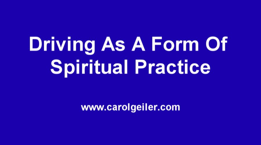 Driving As A Form Of Spiritual Practice! (VIDEO)