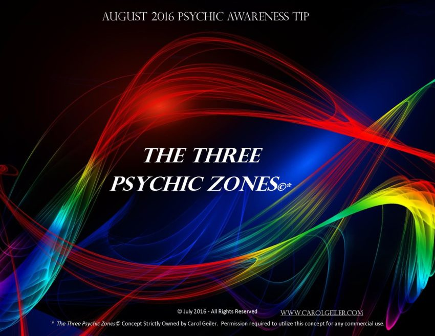 The Three Psychic Zones© vs. The Claires – August 2016 Psychic Awareness Tip